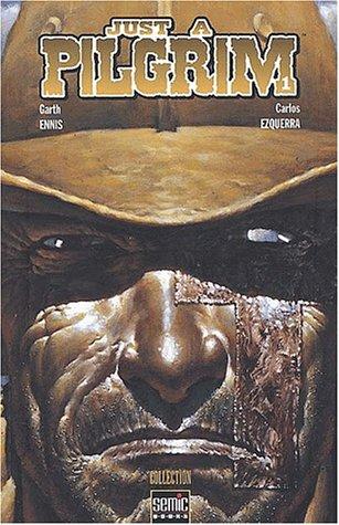 Just a pilgrim Tome 1 : Régner en Enfer