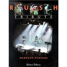 Rush: Tribute : Mereley Players