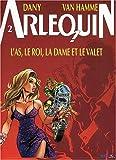 Arlequin, tome 2