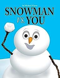 SNOWMAN VS YOU