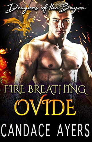 Fire Breathing Ovide (Dragons of the Bayou Book 6) (English Edition)
