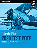 Private Pilot Test Prep 2020: Study & Prepare: Pass Your Test and Know What Is Essential to Become a Safe, Competent Pil