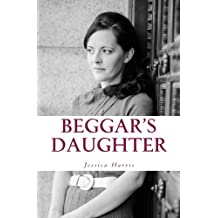 Beggar's Daughter: From the Rags of Pornography to the Riches of Grace
