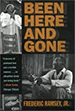 Been Here and Gone (Brown Thrasher Books)