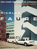 Nicolas Faure. Von einer Schweiz zur anderen