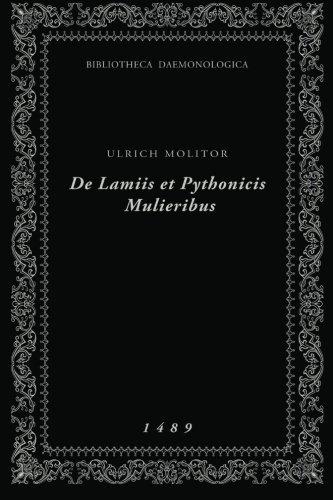De Lamiis et Pythonicis Mulieribus: Bibliotheca Daemonologica