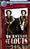 Westlich St. Louis [VHS]