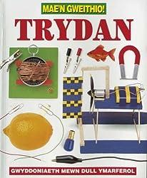 Trydan (Mae'n Gweithio!)