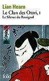 Le Clan des Otori (Tome 1) - Le Silence du Rossignol - Format Kindle - 9782072472466 - 8,49 €