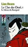Le Clan des Otori, tome 1 : Le Silence du Rossignol par Hearn