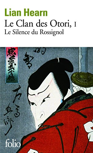 Le Clan Des Otori Tome 1 Le Silence Du Rossignol [Pdf/ePub] eBook