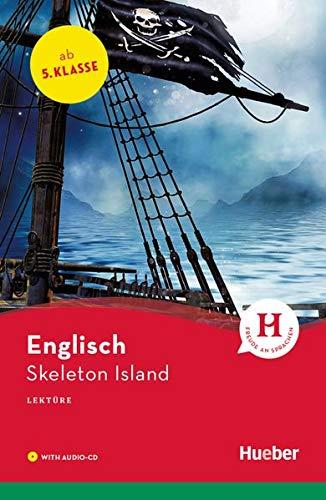 Skeleton Island: Lektüre mit Audio-CD (Hueber Lektüren)