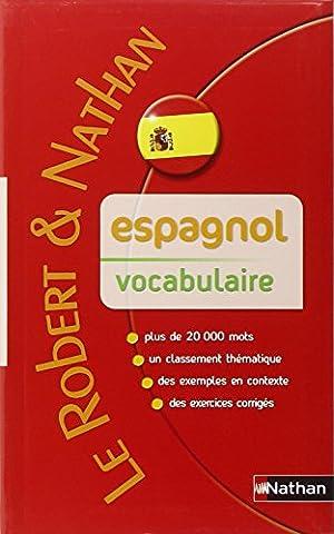 Robert & Nathan Vocabulaire de l'espagnol contemporain
