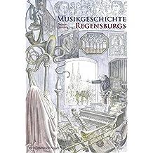 Musikgeschichte Regensburgs