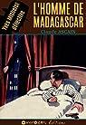 L'homme de Madagascar par Musnik