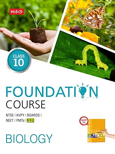 Biology Foundation Course for NTSE/KVPY/BOARDS/NEET/PMTs - Class 10