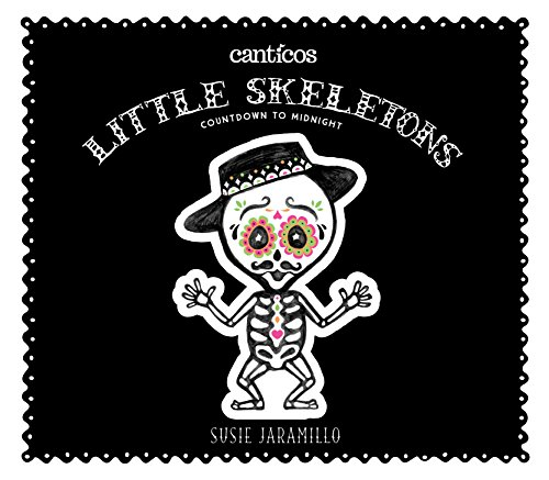(Little Skeletons / Esqueletitos: Countdown to Midnight (Canticos))