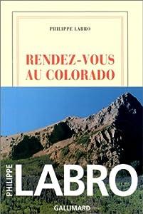 """Afficher """"Rendez-vous au Colorado"""""""