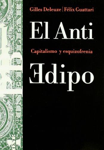 El Anti Edipo: Capitalismo y esquizofrenia: 23 (Básica) por Félix Guattari