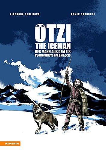 Ötzi: Der Mann aus dem Eis - The Iceman - L\'uoma venuto dal ghiacciaio