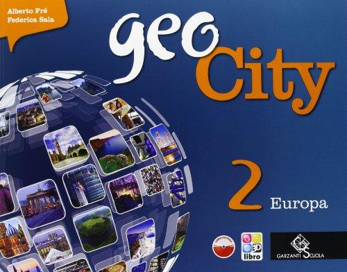 Geocity. Con Atlante. Per la Scuola media. Con e-book. Con espansione online: 2