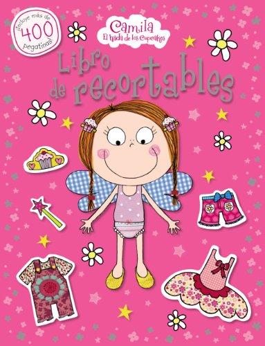 Camila, el hada de los cupcakes. Libro de recortables (Castellano - A Partir De 3 Años - Personajes - Camila, El Hada De Los Cupcakes)