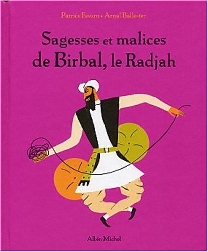 Sagesses et malices de Birbal, le Radjah