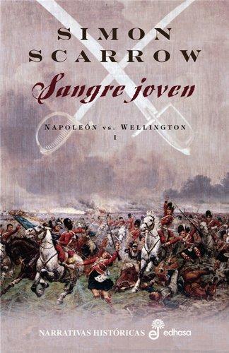 Sangre Joven (I) (Narrativas Históricas)
