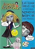 Les super trucs de (l'horrible) Nanette Manoir (Nini-Pouille)