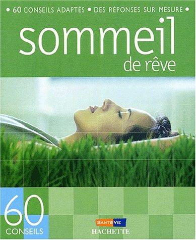 60 conseils pour retrouver un sommeil de reve par Marie Borrel