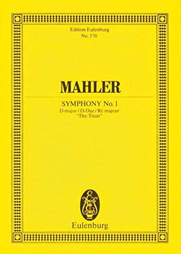 Sinfonie Nr. 1 D-Dur:Der Titan. Orchester. Studienpartitur. (Eulenburg Studienpartituren)