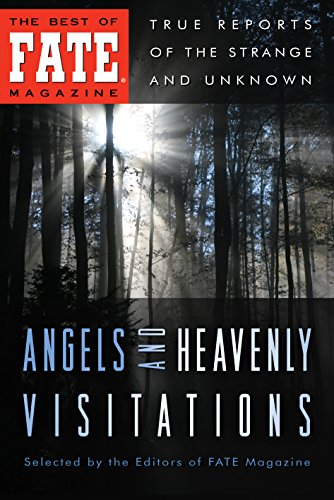 Angels and Heavenly Visitations (The Best of FATE Magazine) (English Edition)