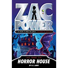 Horror House (Zac Power) by H. I. Larry (2012-09-01)