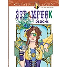 Creative Haven Steampunk Designs Coloring Book Adult By Marty Noble 2013