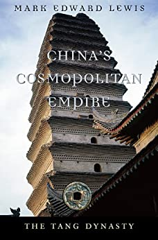 China's Cosmopolitan Empire (History of Imperial China)