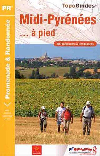 Midi-Pyrénées... à pied