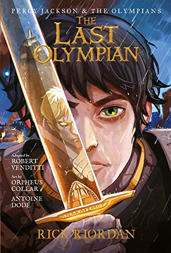 Percy Jackson and the Olympians The Last Olympian: The Graphic Novel (Percy Jackson & the Olympians)
