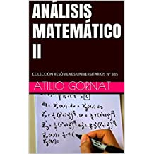 ANÁLISIS MATEMÁTICO II: COLECCIÓN RESÚMENES UNIVERSITARIOS Nº 385 (Spanish Edition)