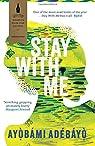 Stay with me par Adebayo