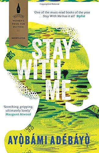 Stay With Me por Ayobami Adebayo