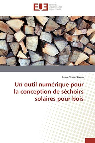 Un outil numérique pour la conception de séchoirs solaires pour bois