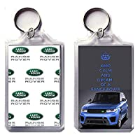 KEEP CALM AND DREAM OF A RANGE ROVER Keyring printed on an image of a Land Rover Range Rover Sport SVR 2017 VRAY