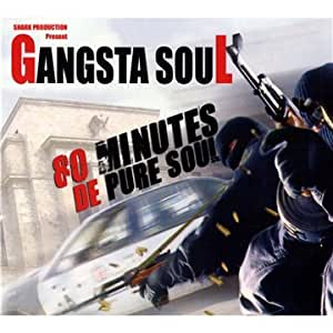 Gangsta Soul: 80 Minutes De Pure Soul