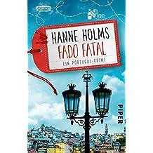 Fado fatal: Ein Portugal-Krimi (Lisa Langer ermittelt 3)
