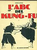 L'ABC del Kung-Fu