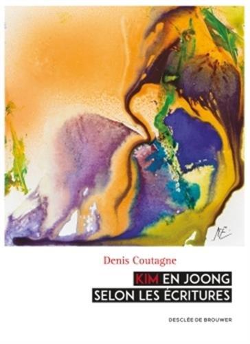 Kim En Joong selon les Ecritures par Denis Coutagne