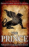 The Prince (Prohyptikon Value Classics)