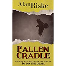 Fallen Cradle: A bold and touching dark fantasy with a heartrending twist (Wild Redemption Book 1)