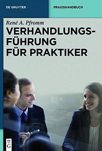 verhandlungsfuhrung-fur-praktiker-de-gruyter-praxishandbuch