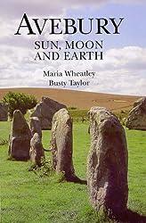 Avebury: Sun, Moon and Earth